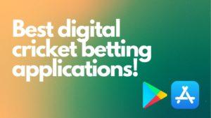 best digital cricket betting applications