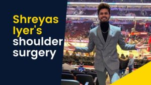 Shreyas Iyer's shoulder surgery